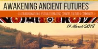 Awaking Ancient Futures: a Cross Cultural Gathering at Ingelara